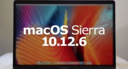macOS Sierra 10.12.6系统更新发布:提高Mac安全性